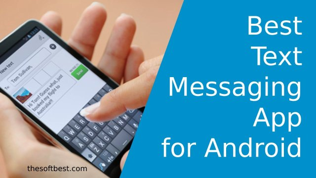 Best Text Messaging App for Android