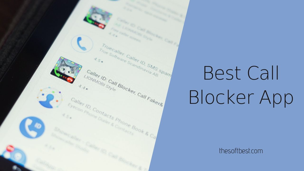 10 Best Call Blocker App Of 2020 Block Unwanted Calls