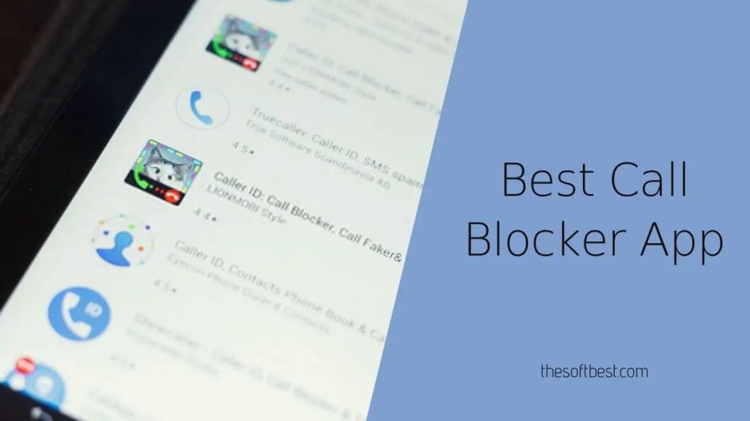 Best Call Blocker App