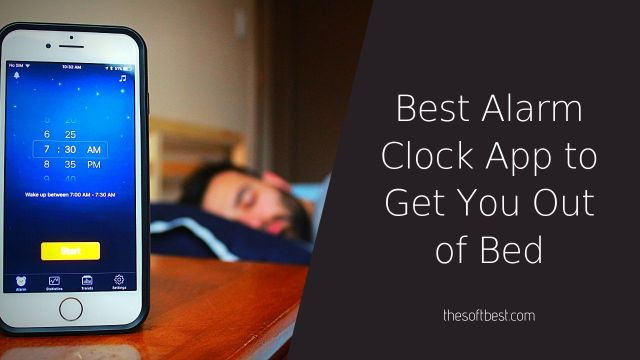 Best Alarm Clock App to Get You Out of Bed