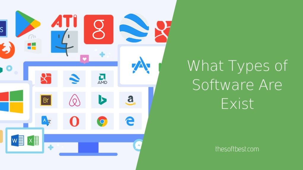 What Types of Software Are Exist