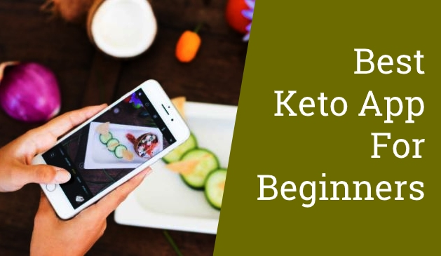 Best Keto App for BeginnersBest Keto App for Beginners