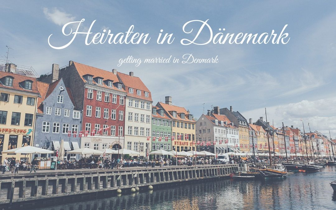Heiraten In Dänemark Getting Married In Denmark The