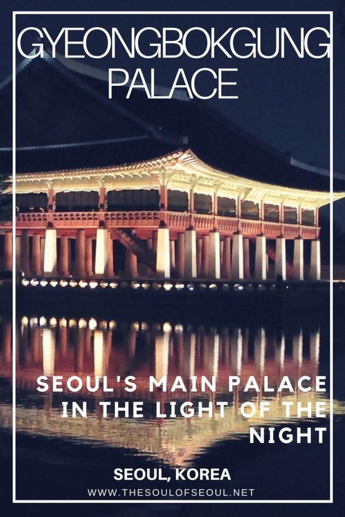 Gyeongbokgung Palace, Seoul's Main Palace In The Light Of The Night, Seoul, Korea