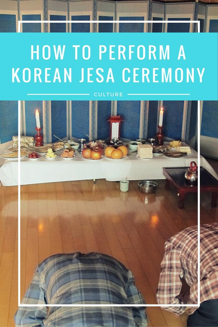 How To Perform A Korean Jesa Ceremony