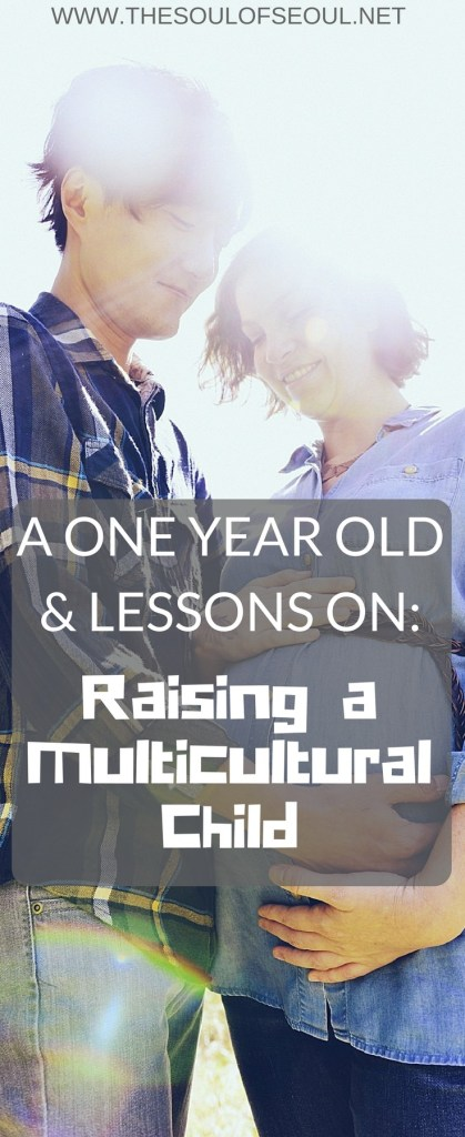 A One Year Old & Lessons on Raising a Multicultural Child: A western woman and a Korean man raise their daughter. From where she sleeps to what she eats, the biggest lessons from her first year. Compromise in a multicultural family living in Korea.