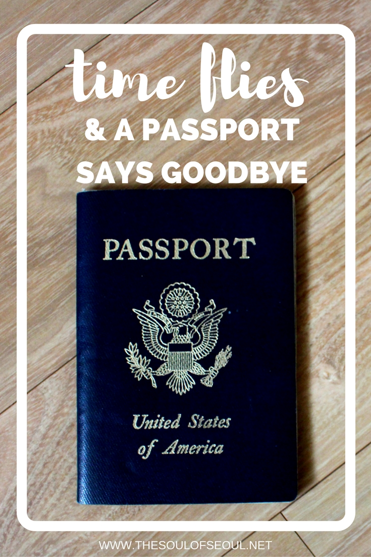 Time Flies & A Passport Says Goodbye