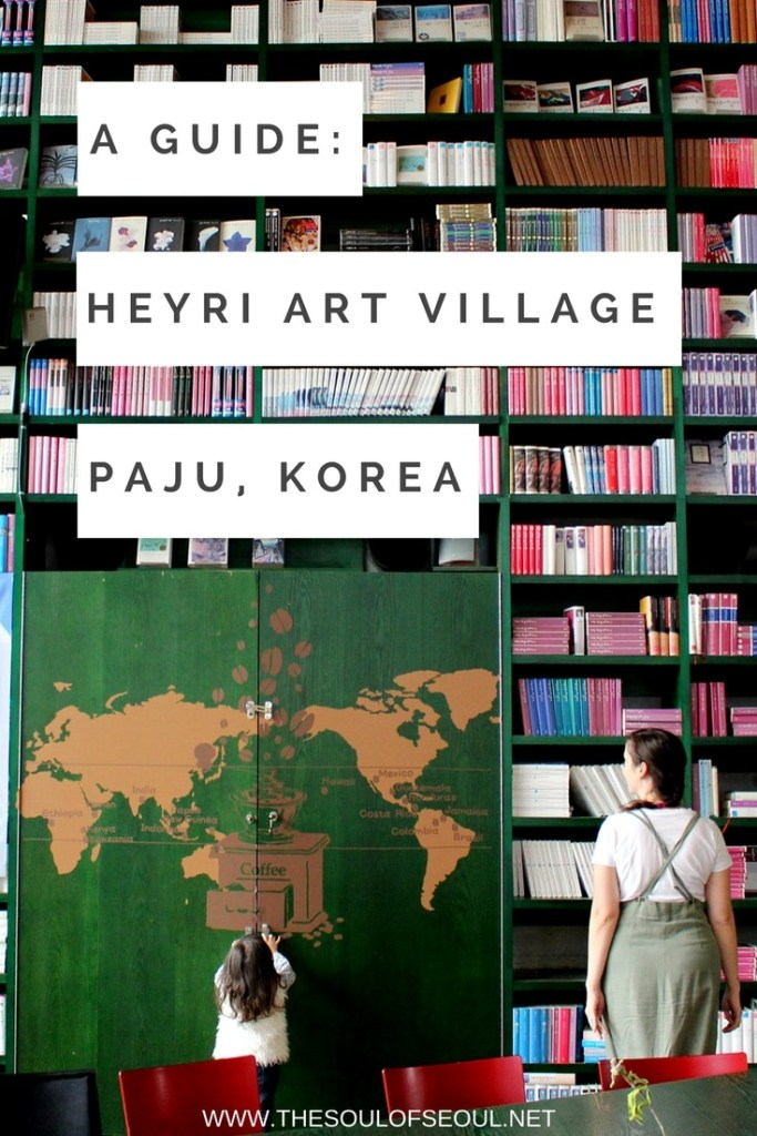 Heyri Art Village, Paju, Korea: A Guide: Heyri Art Village located in Paju, Korea, an easy hours north of Seoul, is the home to artists, poets, musicians and creatives. There are a ton of galleries and museums, cute cafes and more to see and they welcome everyone from the solo traveler to the family as well. Use this guide to plot your path.