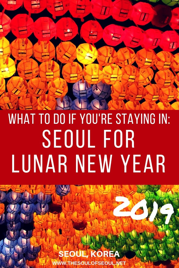 What To Do If You're Staying in Seoul For Seollal (The Lunar New Year) 2019: The Lunar New Year, or Seollal, in Seoul, Korea can be quiet but there is still plenty to do. Read this post to learn more about where to go, what to see, and what to do over Seollal in Seoul this year.