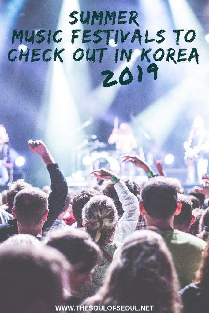 The Summer Music Festivals To Check Out in Korea 2019: Summer is all about music festivals and fun. Check out this list of the best music festivals around Seoul, Korea. From Incheon, to Seoul and south to Busan, here is where to go and what to see.