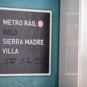 Braille sign with tactile raised lettering at Sierra Madre Villa Station. Photos: Adrian Hernandez/Metro.