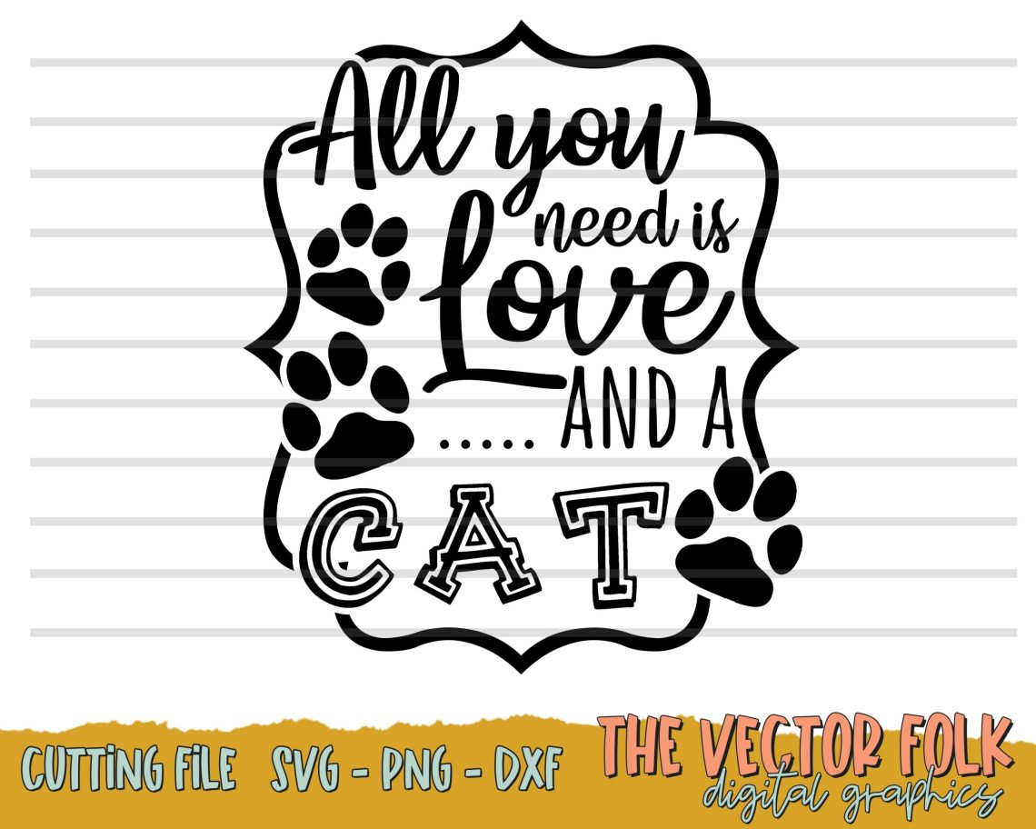 Download All You need is Love and a Cat SVG, DXF and PNG - THE ...