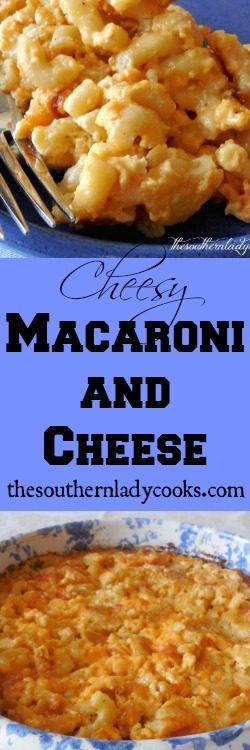 cheesy-macaroni-and-cheese-from-the-southern-lady-cooks