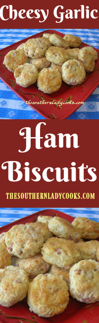 the-southern-lady-cooks-cheesy-garlic-ham-and-biscuits