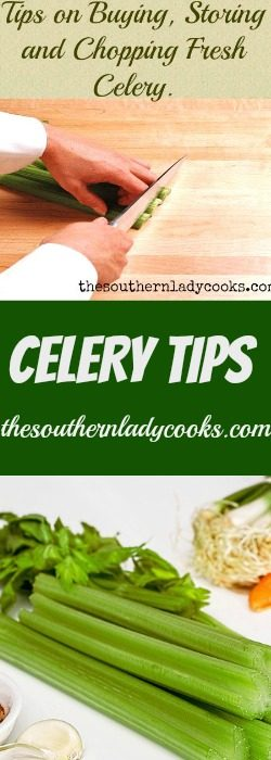 Tips on Buying, Storing and Chopping Fresh Celery