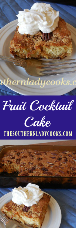 FRUIT COCKTAIL CAKE - The Southern Lady Cooks