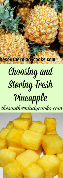 Choosing and Storing Fresh Pineapple