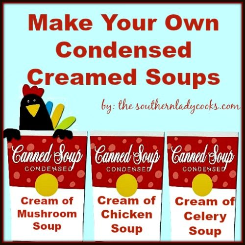 Make Your Own Condensed Creamed Soups