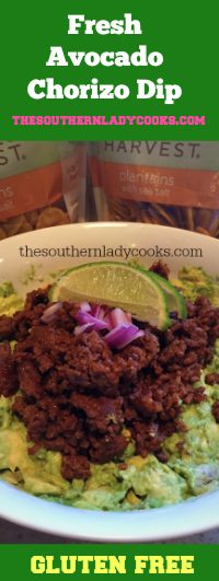 The Southern Lady Cooks Fresh Avocado Chorizo Dip