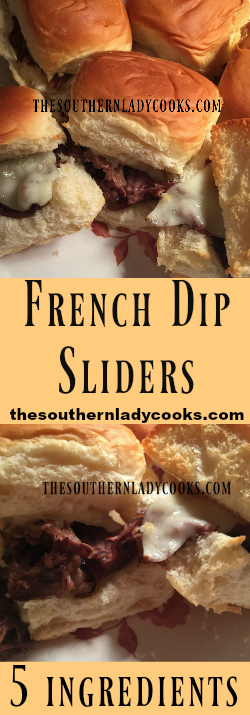 FRENCH DIP SLIDERS-The Southern Lady Cooks, these sliders