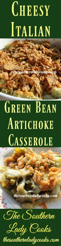 the-southern-lady-cooks-cheesy-italian-green-bean-artichoke-casserole