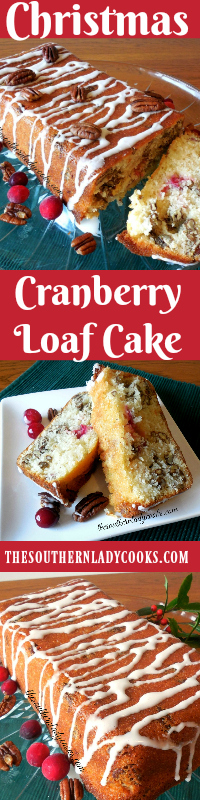 the-southern-lady-cooks-christmas-cranberry-loaf-cake