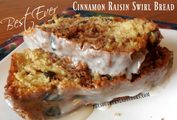 Cinnamon Raisin Bread The Southern Lady Cooks