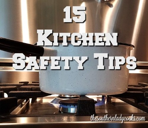 FIFTEEN KITCHEN SAFETY TIPS