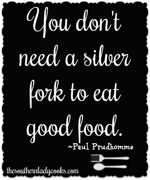 Ten Food Quotes We Love The Southern Lady Cooks