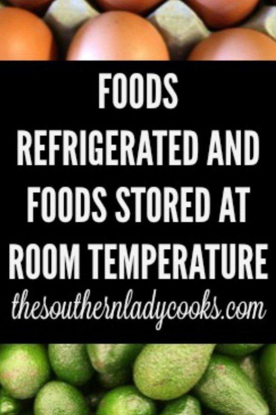 Refrigerated Foods/Room Temperature Foods List