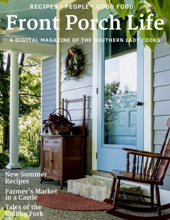 Front Porch Life Magazine in The Southern Lady Cooks Newsletter