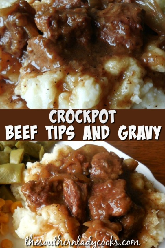 Beef Tips and Gravy - The Southern Lady Cooks