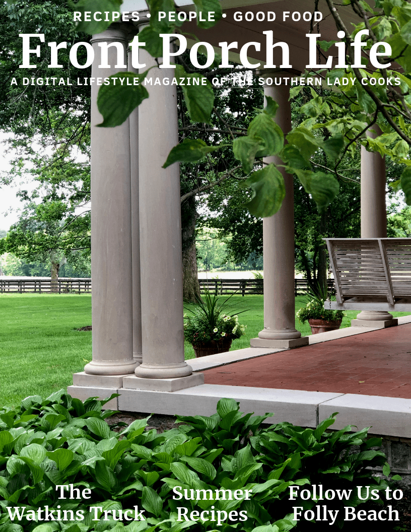 Front Porch Life Magazine - The Southern Lady Cooks
