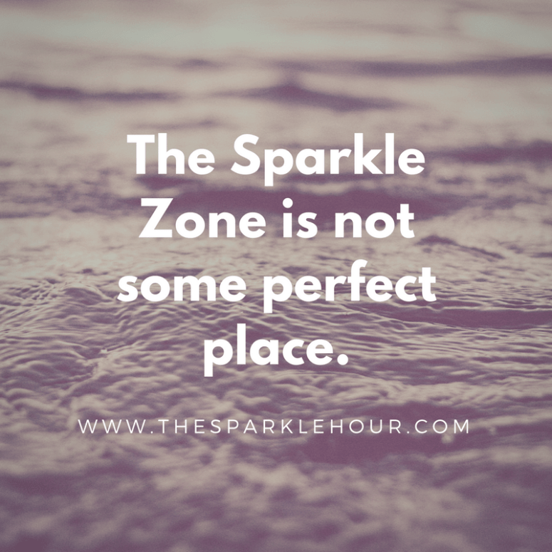 The Sparkle Zone is not some perfect place.