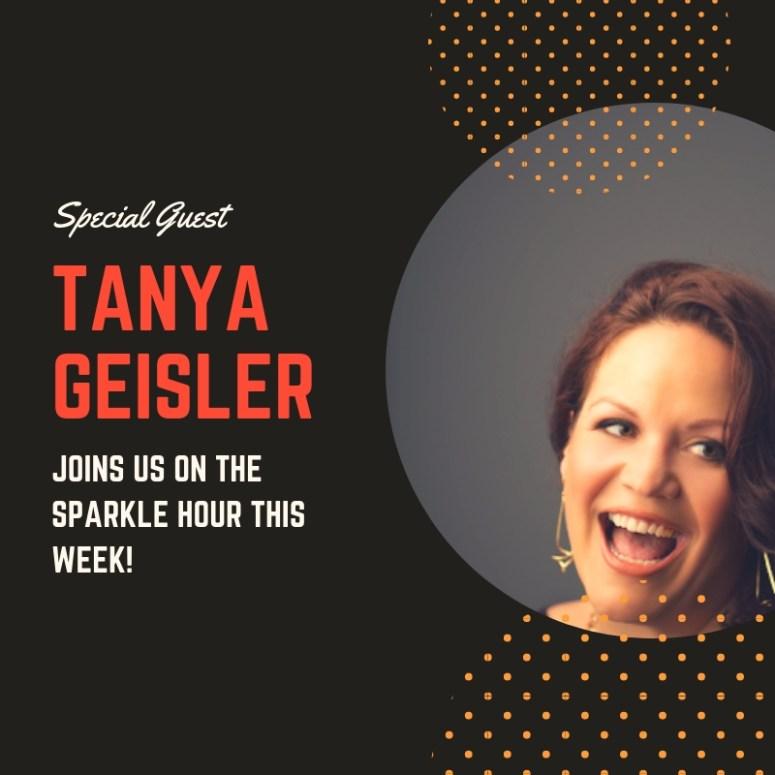 Special Guest Tanya Geisler
