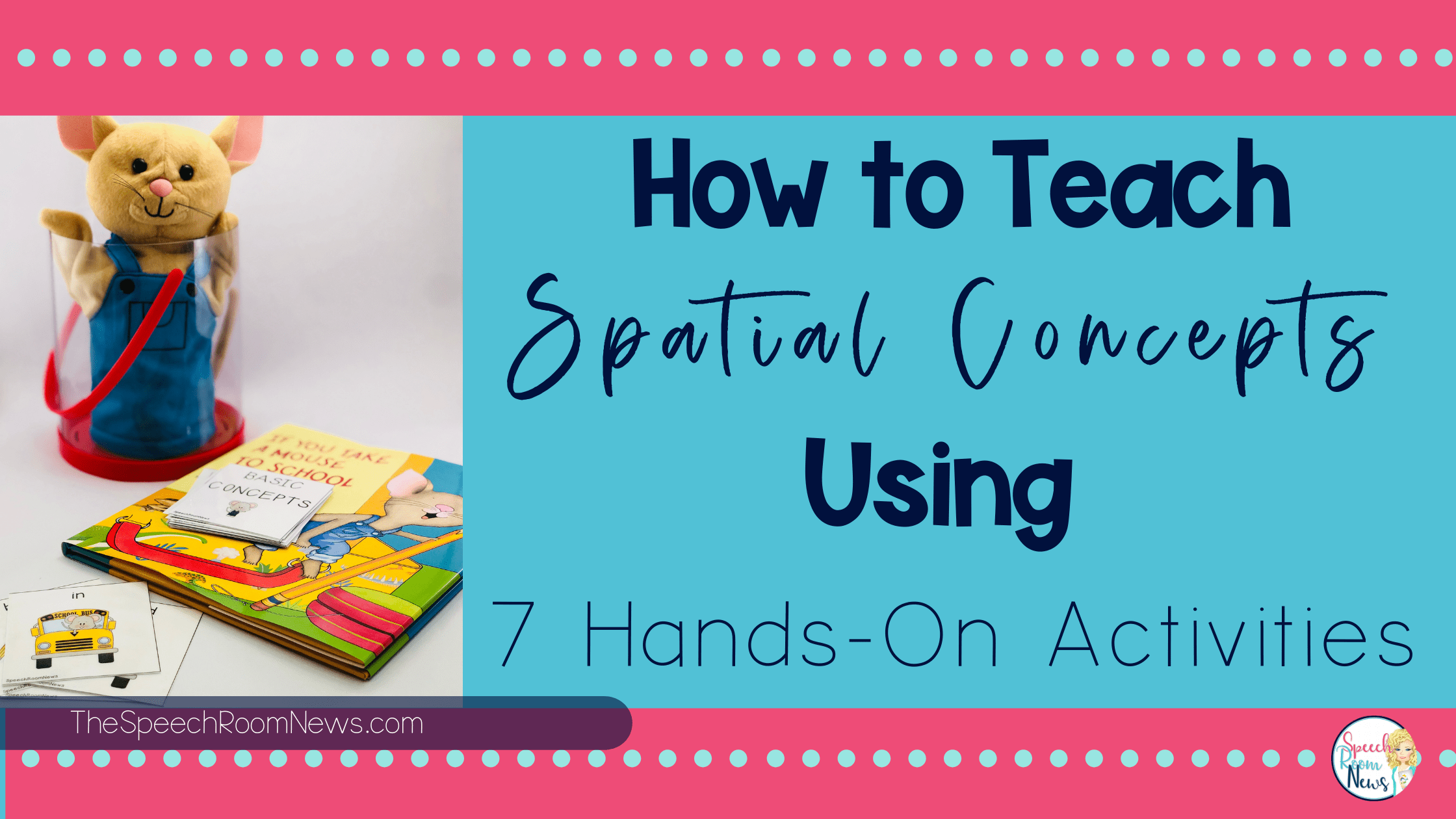 How To Teach Spatial Concepts Using 7 Hands On Activities