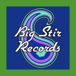 Big Stir Records