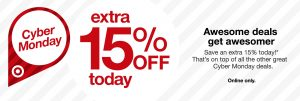 Target Cyber Monday Sales + Extra 15% Off Everything Today ONLY + FREE Shipping