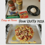 From Scratch Pizza Recipe – So Easy Kids Can Help!