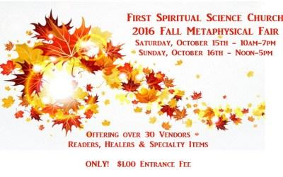 First Spiritual Science Church 2016 Fall Metaphysical Fair