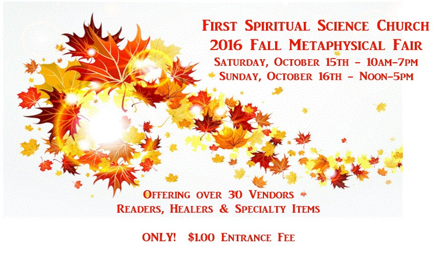 First Spiritual Science Church 2016 Fall Metaphysical Fair