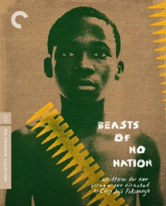 Criterion Beasts of No Nation