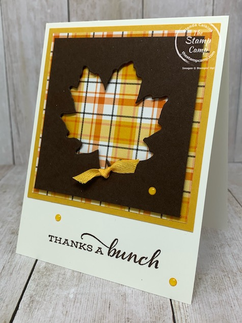 Here is the Peek-a-boo technique with the Gather Together Dies. The Plaid Tidings background is in the back and the oak leaf die is used for the Peek-a-boo technique. Details are on my blog here: https://wp.me/p59VWq-bpq. #stampinup #thestampcamp #gathertogether #dies #technique