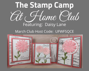 March Stamp Camp At Home Club Daisy Lane
