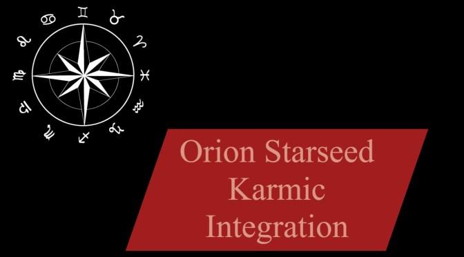 Orion Starseed Karma Integration