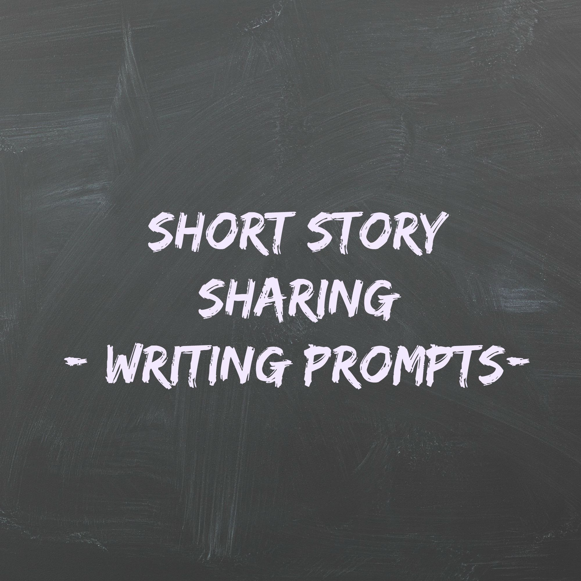 Short Story Sharing Writing Prompts