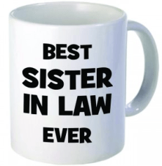 Best Sister-In-Law Ever