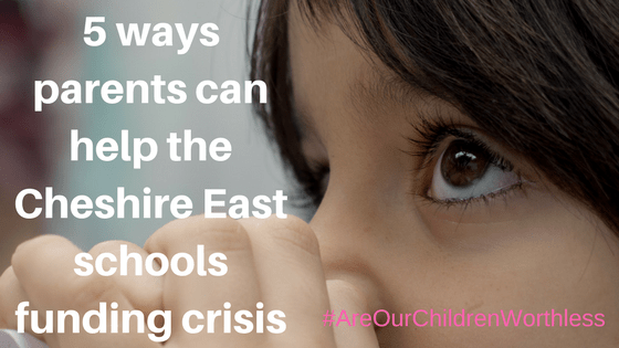 5 ways parents can help the Cheshire East schools funding crisis