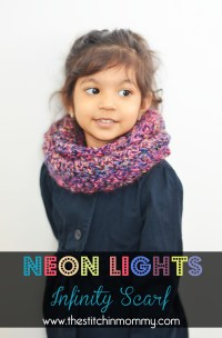 Neon Lights Infinity Scarf for Girls - The Stitchin Mommy