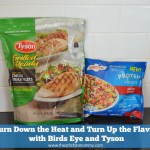 Turn Down the Heat and Turn Up the Flavor with Birds Eye and Tyson